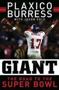 GiantThe Road to the Super Bowl【電子書籍】[ Plaxico Burress ]