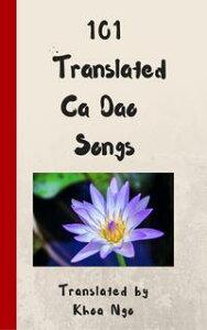 101 Translated Ca Dao Songs【電子書籍】[ Khoa Ng? ]