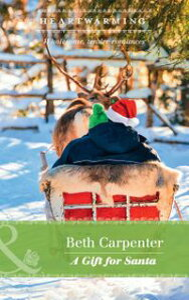A Gift For Santa (Mills & Boon Heartwarming) (A Northern Lights Novel, Book 2)【電子書籍】[ Beth Carpenter ]
