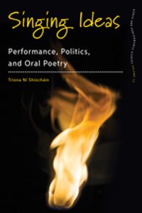 Singing IdeasPerformance, Politics and Oral Poetry【電子書籍】[ Tr?ona N? Sh?och?in ]