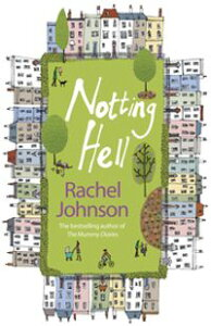 Notting Hell【電子書籍】[ Rachel Johnson ]