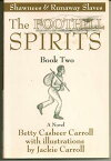 The Foothill Spirits: Book Two - Shawnees & Runaway Slaves【電子書籍】[ Betty Casbeer Carroll ]