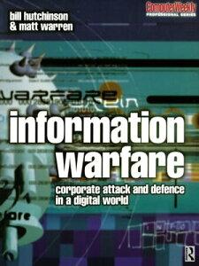 Information Warfare【電子書籍】[ William Hutchinson ]