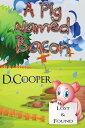 楽天Kobo電子書籍ストアで買える「A Pig named Bacon【電子書籍】[ D. Cooper ]」の画像です。価格は85円になります。