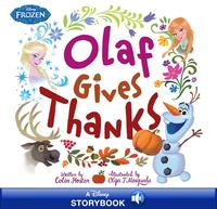 Frozen: Olaf Gives Thanks【電子書籍】[ Colin Hosten ]