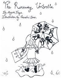 The Runaway UmbrellaA Children's Story ages 7-11【電子書籍】[ Alyson Faye ]