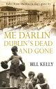 Me Darlin' Dublin's Dead and G...