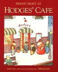 Friday Night at Hodges' Cafe【電子書籍】[ Tim Egan ]
