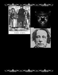 The Gealtor who wrote Chales Dickens' Hard Times【電子書籍】[ Jared William Carter ]
