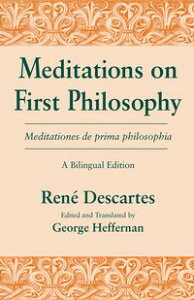 Meditations on First Philosophy/ Meditationes de prima philosophiaA Bilingual Edition【電子書籍】[ Ren? Descartes ]