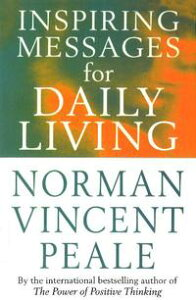 Inspiring Messages For Daily Living【電子書籍】[ Norman Vincent Peale ]