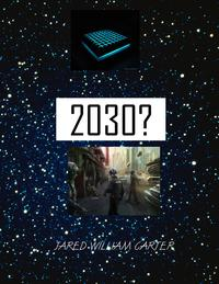 2030【電子書籍】[ Jared William Carter ]