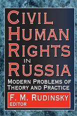 Civil Human Rights in RussiaModern Problems of Theory and Practice【電子書籍】[ F. Rudinsky ]