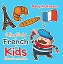 楽天Kobo電子書籍ストアで買える「Getting Started in French for Kids | A Children's Learn French Books【電子書籍】[ Baby Professor ]」の画像です。価格は119円になります。