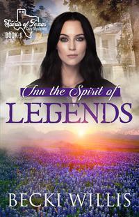 Inn the Spirit of Legends (Spirits of Texas Cozy Mysteries)Spirits of Texas Cozy Mysteries, #1【電子書籍】[ Becki Willis ]