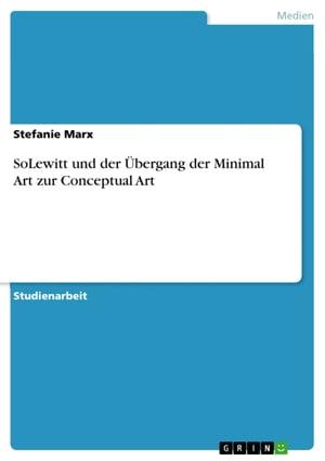 洋書, ART & ENTERTAINMENT SoLewitt und der ?bergang der Minimal Art zur Conceptual Art Stefanie Marx