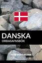 Danska Or?asafnsb?k: A?fer? Bygg? ? M?lefnum【電子書籍】[ Pinhok Languages ]