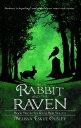 楽天Kobo電子書籍ストアで買える「The Rabbit and the Raven: Book Two in the Solas Beir Trilogy【電子書籍】[ Melissa Eskue Ousley ]」の画像です。価格は327円になります。
