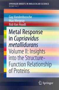 洋書, COMPUTERS & SCIENCE Metal Response in Cupriavidus metalliduransVolume II: Insights into the Structure-Function Relationship of Proteins Rob Van Houdt