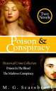 Poison & Conspiracy: Historical Crime Collection【電子書籍】[ M. G. Scarsbrook ]