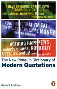 The New Penguin Dictionary of Modern Quotations【電子書籍】[ Robert Andrews ]
