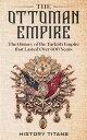 The Ottoman Empi...
