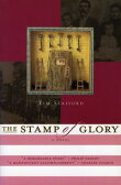 The Stamp of GloryA Novel【電子書籍】[ Tim Stafford ]