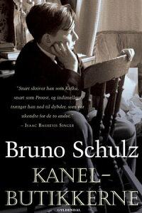 Kanelbutikkerne【電子書籍】[ Bruno Schulz ]