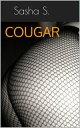 Cougar【電子書籍】[ Sa...