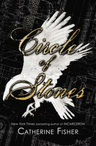 Circle of Stones【電子書籍】[ Catherine Fisher ]