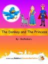 楽天Kobo電子書籍ストアで買える「The Donkey and the Princess【電子書籍】[ BodhaGuru Learning ]」の画像です。価格は119円になります。