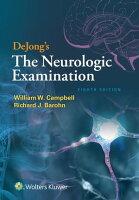 DeJong's The Neurologic Examination