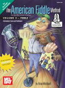 The American Fiddle Method Volume 2 - FiddleIntermediate Fiddle Tunes and Techniques【電子書籍】[ Brian Wicklund ]