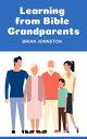 楽天Kobo電子書籍ストアで買える「Learning from Bible Grandparents【電子書籍】[ Brian Johnston ]」の画像です。価格は109円になります。