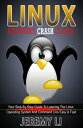 楽天Kobo電子書籍ストアで買える「LINUX: Beginner's Crash Course. Your Step-By-Step Guide To Learning The Linux Operating System And Command Line Easy & Fast!【電子書籍】[ Jeremy Li ]」の画像です。価格は109円になります。