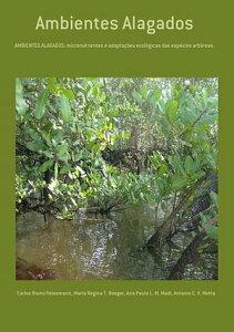Ambientes Alagados【電子書籍】[ Carlos Bruno Reissmann ]