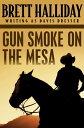 楽天Kobo電子書籍ストアで買える「Gun Smoke on the Mesa【電子書籍】[ Brett Halliday ]」の画像です。価格は459円になります。