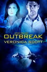 Star Cruise: OutbreakA Sectors SF Romance【電子書籍】[ Veronica Scott ]