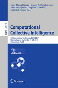 Computational Collective Intelligence9th International Conference, ICCCI 2017, Nicosia, Cyprus, September 27-29, 2017, Proceedings, Part II【電子書籍】