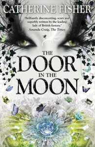 The Door in the MoonBook 3【電子書籍】[ Catherine Fisher ]