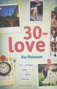 30-love【電子書籍】[ Ilse Nelemans ]