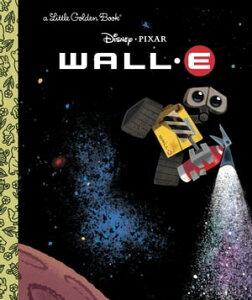WALL-E (Disney/Pixar WALL-E)【電子書籍】[ RH Disney ]