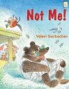 Not Me!【電子書籍】[ Valeri Gorbachev ]
