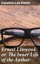 Ernest Linwood; ...