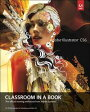 Adobe Illustrator CS6 Classroom in a Book【電子書籍】[ . Adobe Creative Team ]