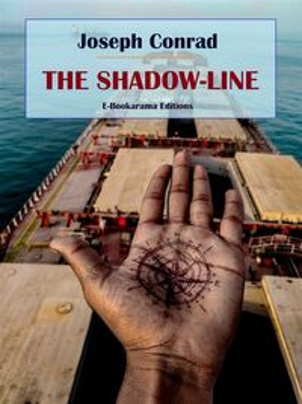 The Shadow-Line【電子書籍】[ Joseph Conrad ]