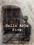 Hello Able Five【電子書籍】[ Kerstin Trimble ]