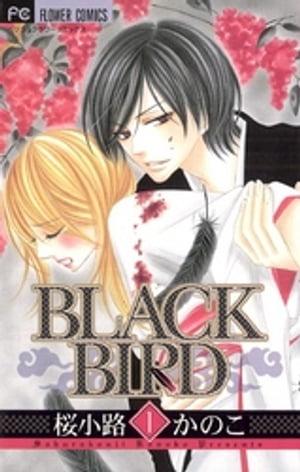 レディース, 小学館 フラワーC BLACK BIRD1
