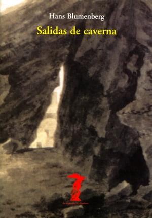 Salidas de caverna【電子書籍】[ Hans Blumenberg ]