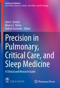 Precision in Pulmonary, Critical Care, and Sleep MedicineA Clinical and Research Guide【電子書籍】